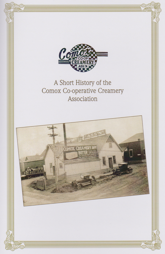 A Short History of the Comox Co-operative Creamery Association